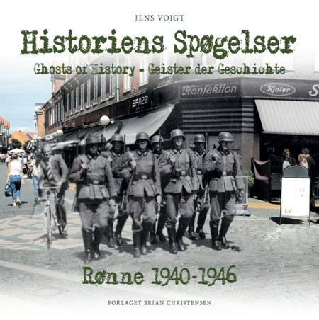 Historiens Spøgelser - Rønne 1940-1946 af Jens Voigt