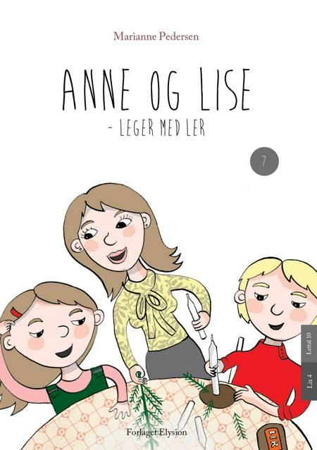Anne og Lise 7 af Marianne Pedersen