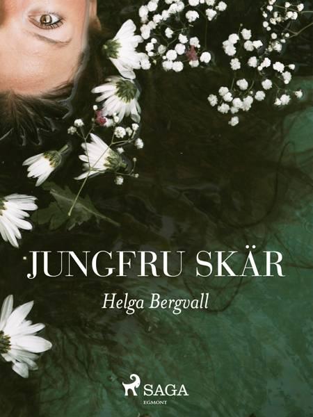 Jungfru Skär af Helga Bergvall