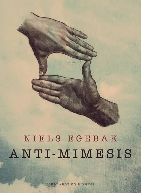 Anti-mimesis af Niels Egebak
