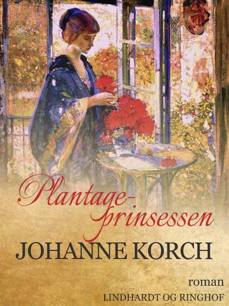 Plantage-prinsessen af Johanne Korch