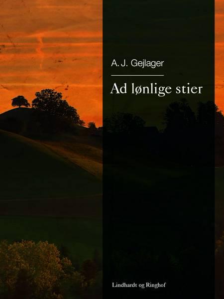 Ad lønlige stier af A.j. Gejlager
