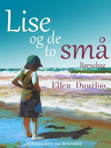 Lise og de to små af Ellen Duurloo