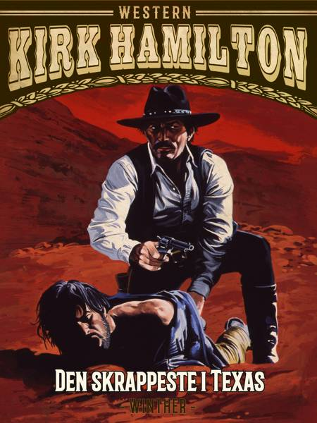 Den skrappeste i Texas af Kirk Hamilton