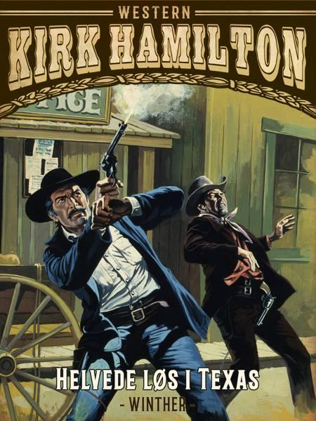 Helvede løs i Texas af Kirk Hamilton