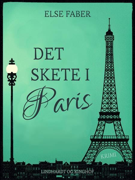 Det skete i Paris af Else Faber