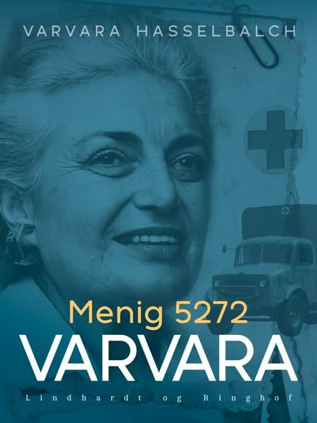 Menig 5272 Varvara af Varvara Hasselbalch