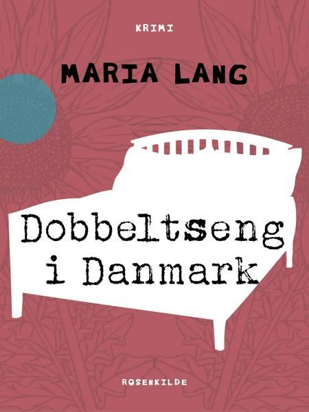 Dobbeltseng i Danmark af Maria Lang