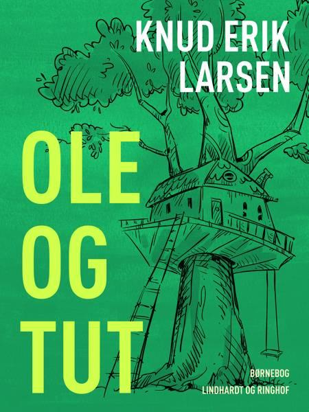Ole og Tut af Knud Erik Larsen