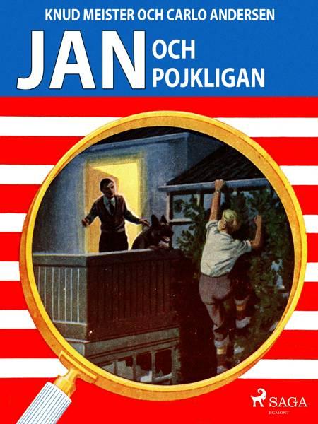 Jan och pojkligan af Knud Meister og Carlo Andersen
