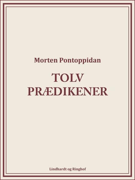 Tolv prædikener af Morten Pontoppidan