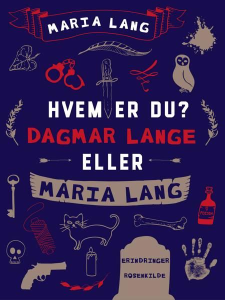 Hvem er du? Dagmar Lange eller Maria Lang af Maria Lang