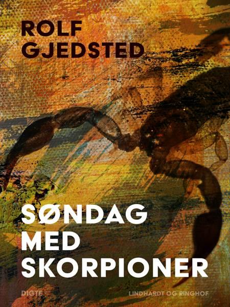 Søndag med skorpioner af Rolf Gjedsted