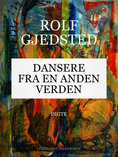 Dansere fra en anden verden af Rolf Gjedsted