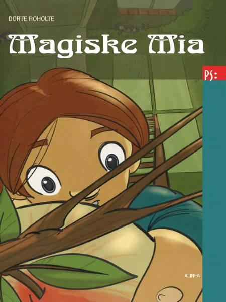 Magiske Mia af Dorte Roholte