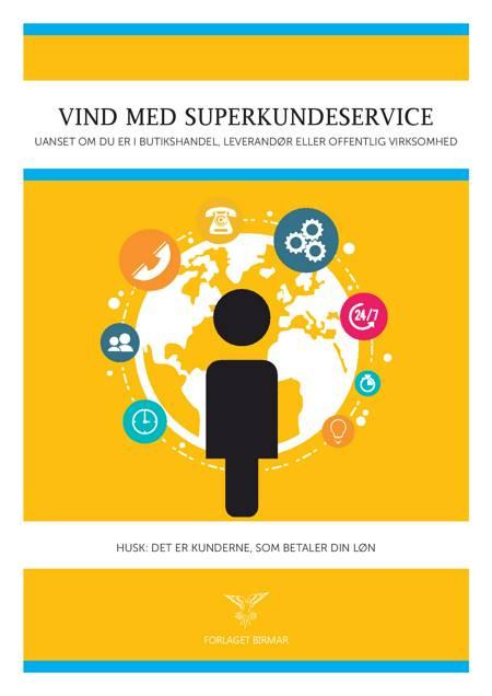Vind med superkundeservice af Jørn Lauesen