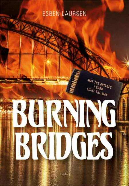Burning Bridges af Esben Laursen