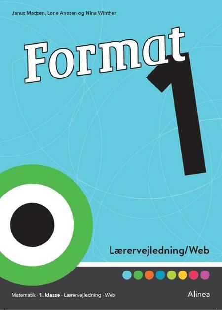 Format 1, Lærervejledning/Web af Janus Madsen, Lone Anesen og Nina Winther Arnt
