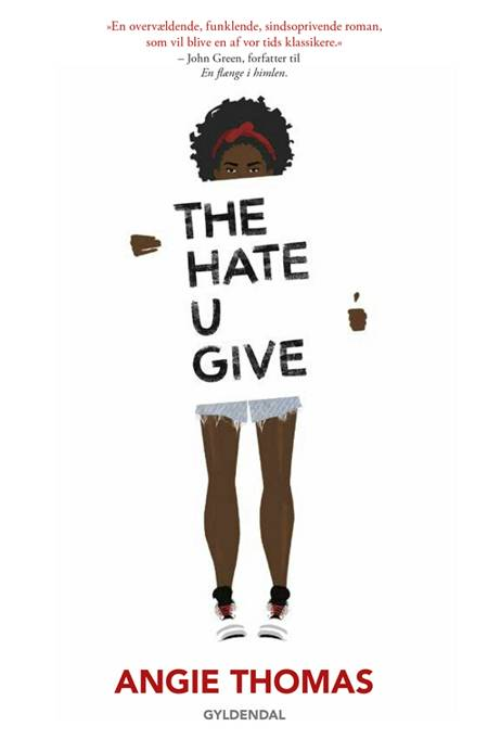The Hate U Give af Angie Thomas