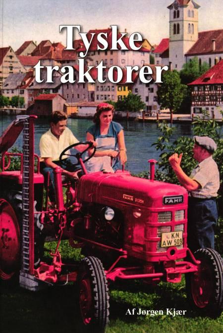 Tyske Traktorer af Jørgen Kjær og Johannes Madsen