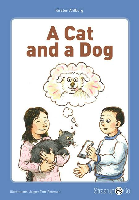 A Cat and a Dog af Kirsten Ahburg