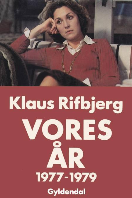 Vores år - 1977-1979 af Klaus Rifbjerg