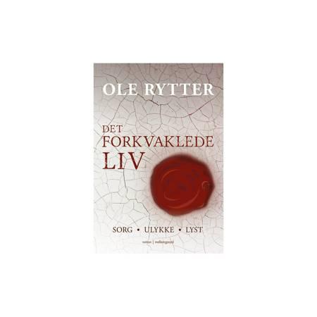 DET FORKVAKLEDE LIV af Ole Rytter