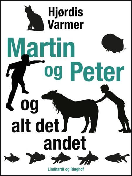 Martin og Peter - og alt det andet af Hjørdis Varmer