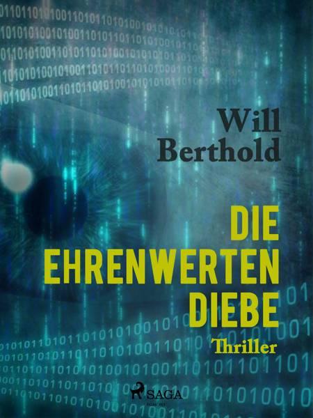 Die ehrenwerten Diebe af Will Berthold