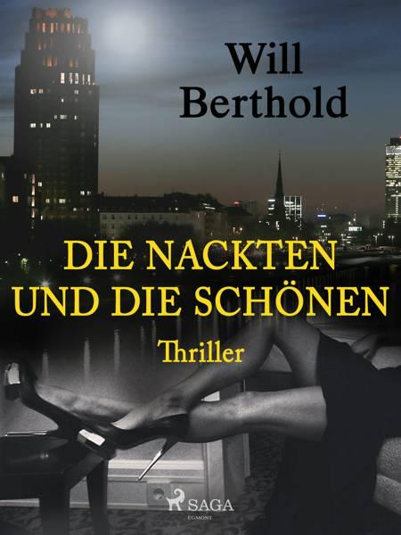 Die Nackten und die Schönen af Will Berthold