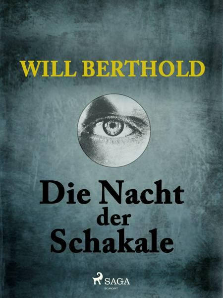Die Nacht der Schakale af Will Berthold