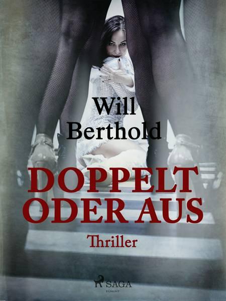 Doppelt oder aus af Will Berthold