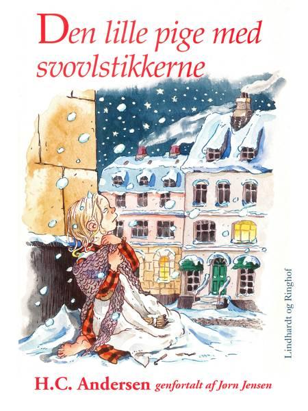 Den lille pige med svovlstikkerne (omskrevet) af H.C. Andersen og Jørn Jensen