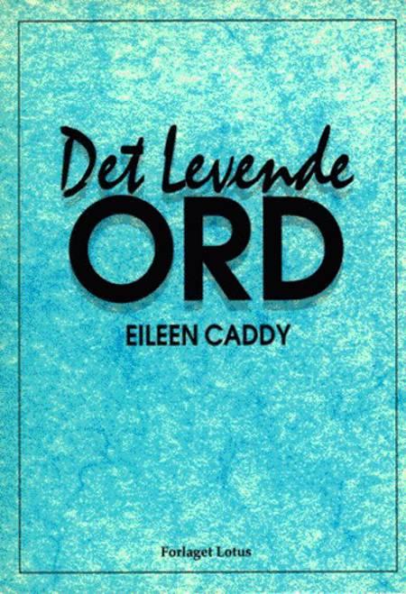 Det levende ord af Eileen Caddy