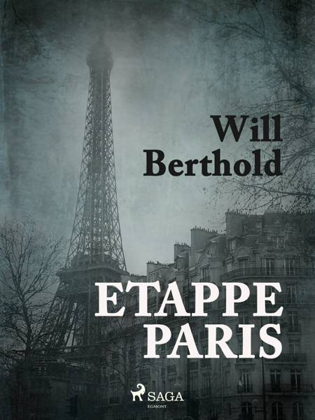 Etappe Paris af Will Berthold