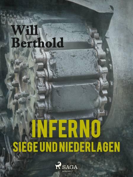 Inferno - Siege und Niederlagen af Will Berthold