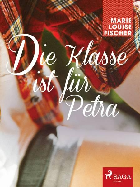 Die Klasse ist für Petra af Marie Louise Fischer