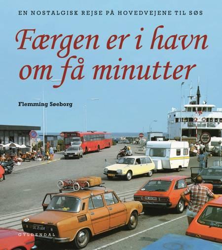 Færgen er i havn om få minutter af Flemming Søeborg