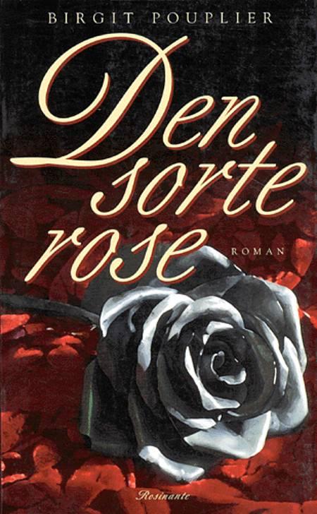 Den sorte rose af Birgit Pouplier