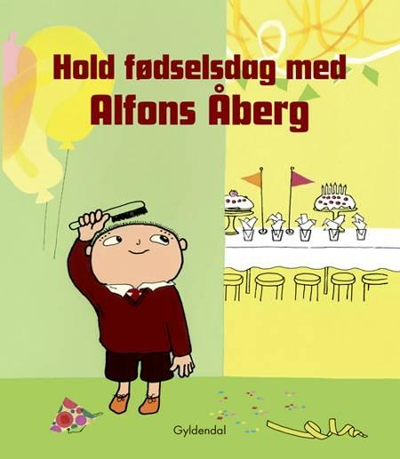 Hold fødselsdag med Alfons Åberg af Gunilla Bergström