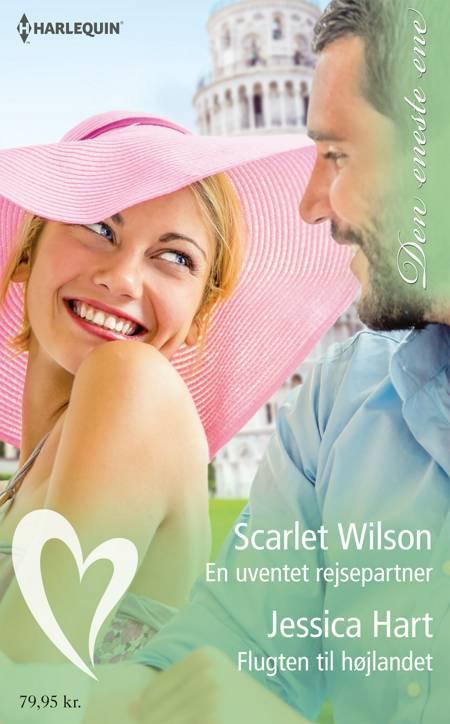 En uventet rejsepartner/Flugten til højlandet af Jessica Hart og Scarlet Wilson