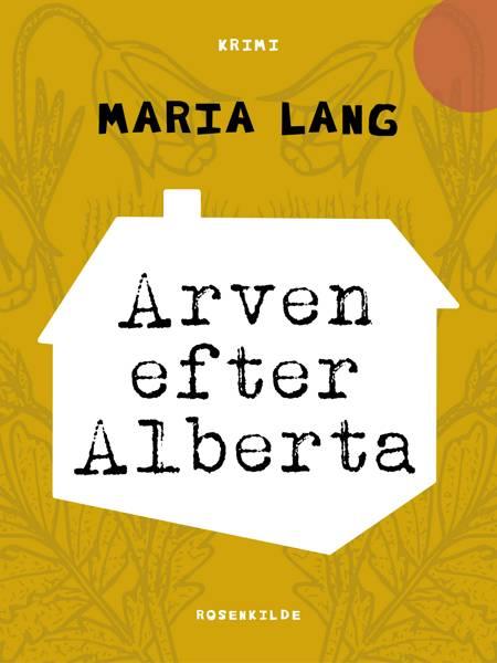 Arven efter Alberta af Maria Lang