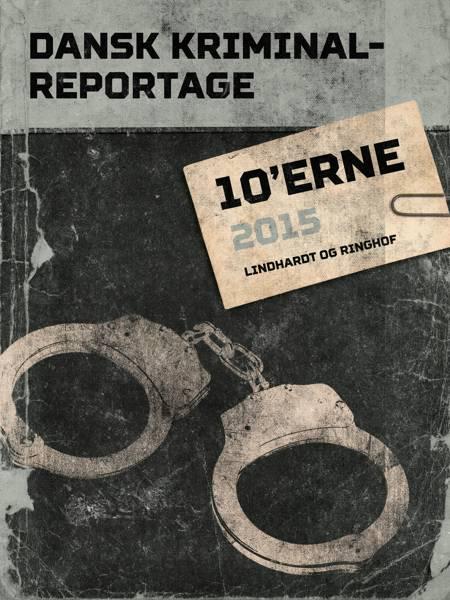 Dansk Kriminalreportage 2015