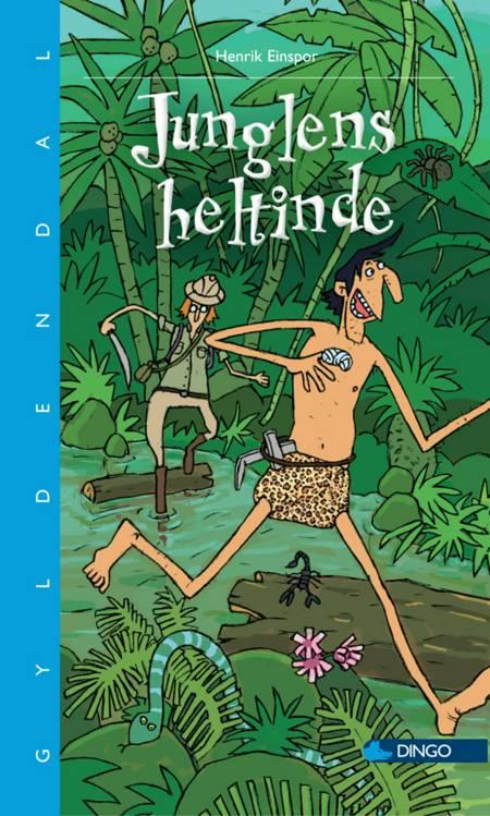 Junglens heltinde af Henrik Einspor