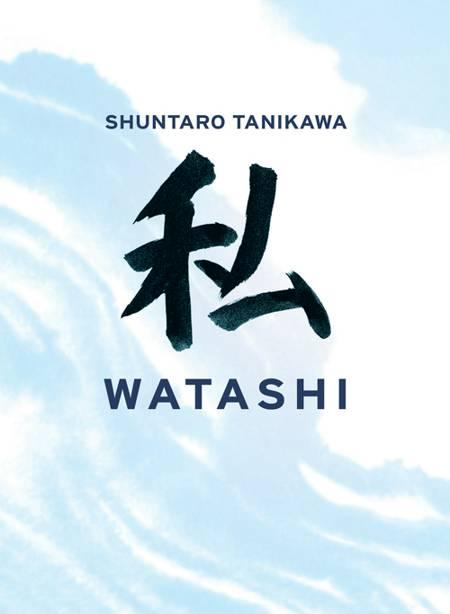 Watashi - Jeg af Shuntaro Tanikawa