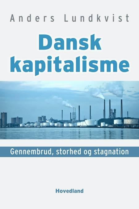 Dansk kapitalisme af Anders Lundkvist