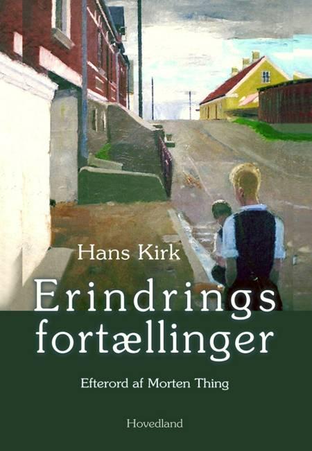 Erindringsfortællinger af Hans Kirk