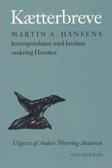 Kætterbreve af Martin A. Hansen