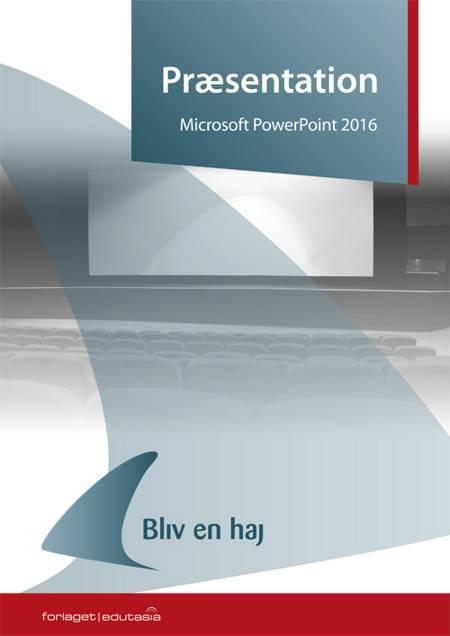 PowerPoint 2016 af Tine Nøhr Stenild
