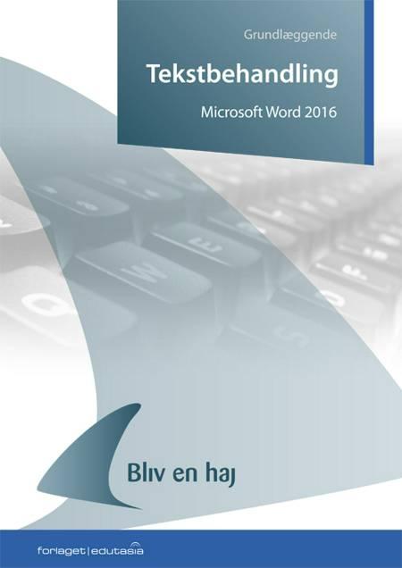 Microsoft Word 2016 af Tine Nøhr Stenild